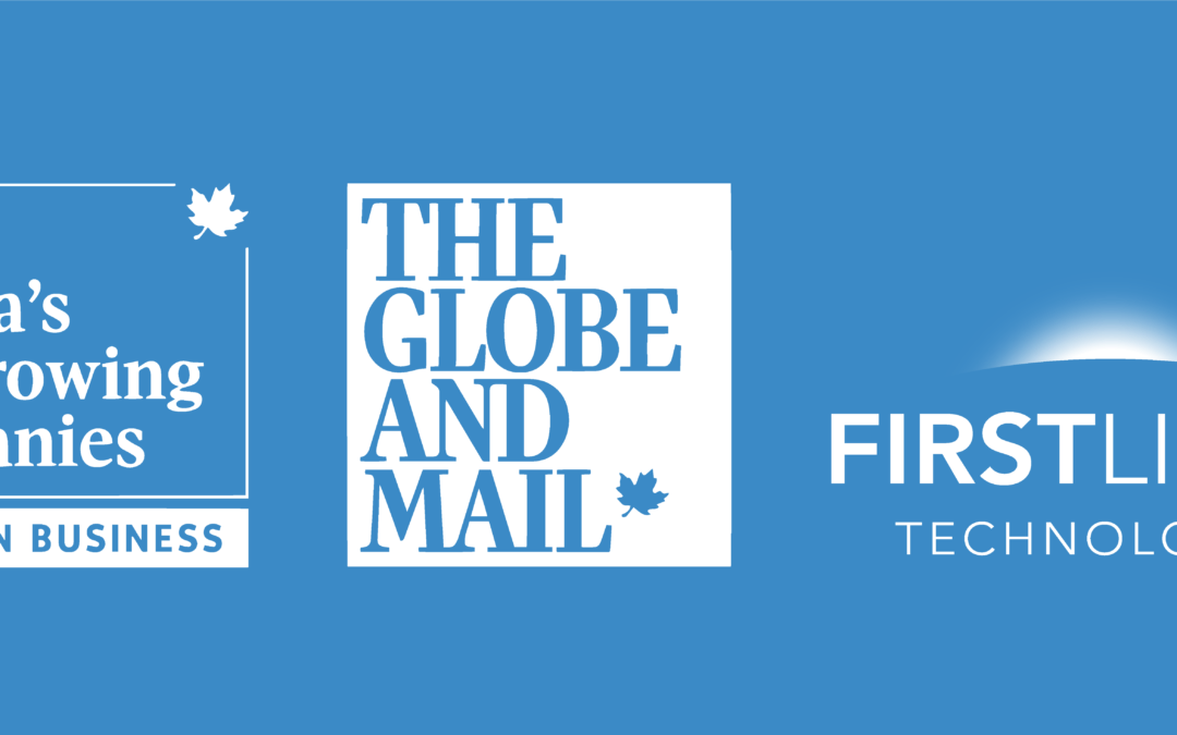 First Light Named A Top Growing Company by The Globe and Mail