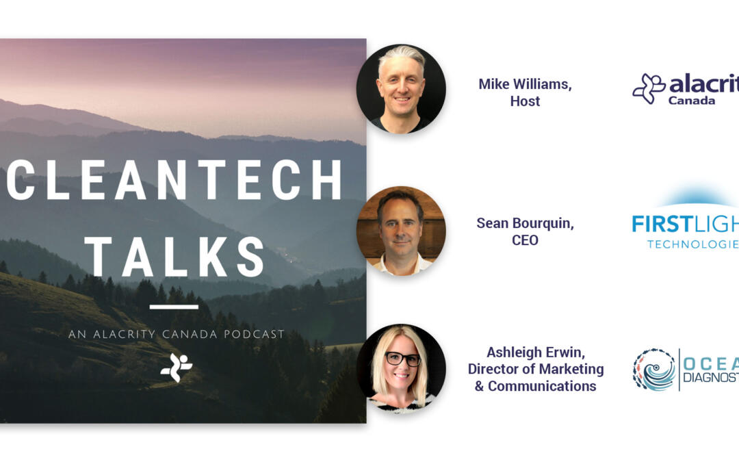 Alacrity Canada Cleantech Podcast - First Light Technologies